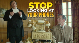 Stop Looking At Your Phones