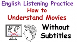 How to understand movies without subtitles.