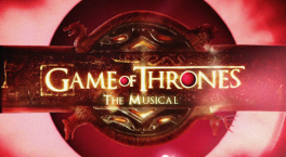Game of Thrones: The Musical. Closer to Home