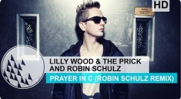 Lilly Wood The Prick and Robin Schulz - Prayer In C Robin Schulz Remix